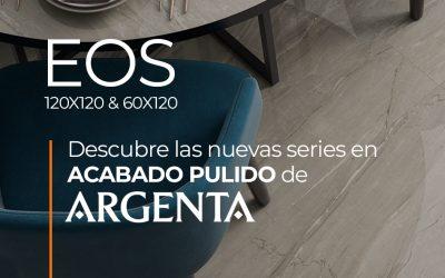 DESCUBRE EOS DE ARGENTA. NUEVA SERIE EN ACABADO PULIDO