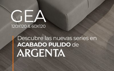 DESCUBRE GEA DE ARGENTA. NUEVA SERIE EN ACABADO PULIDO