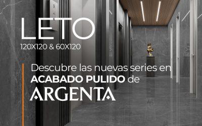 DESCUBRE LETO DE ARGENTA. NUEVA SERIE EN ACABADO PULIDO